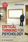 Critical Thinking for Psychology: A Student Guide by Mark Forshaw (Paperback, 2012)