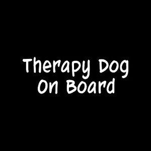 THERAPY-DOG-ON-BOARD-Sticker-car-window-Vinyl-Decal-pet-rescue-training-puppy