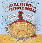 The Little Red Hen and the Passover Matzah by Leslie Kimmelman (Paperback / softback, 2010)