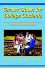 Career Quest for College Students 9780595665426 by Robert T. UDA Hardcover