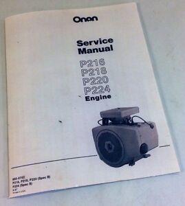 onan p216 p218 p220 p224 engine service repair manual overhaul shop rh ebay com onan performer 16 owner's manual Onan P216 NH