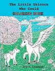 The Little Unicorn Who Could Coloring Book by Jerri Lincoln (Paperback / softback, 2012)