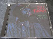 BILL THOMAS 'cause she's my baby CD BLUES ROCK RYTHM ROCKERS