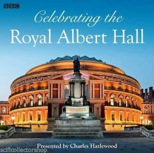Celebrating-The-Royal-Albert-Hall-A-Social-History-BBC-Audio-CD