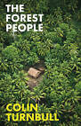 The Forest People by Colin M. Turnbull (Paperback, 2015)
