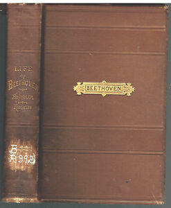 Life-of-Beethoven-including-the-Bio-by-Schindler-1900-Rare-Book