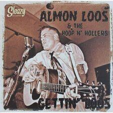 LP Almon Loos & The Hoop n' Hollers - Gettin' Loos - USA ROCKABILLY - NEW