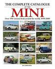 The Complete Catalogue of the Mini by Chris Rees (Hardback, 2016)
