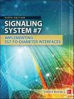 Signaling System #7, Sixth Edition by Travis Russell (Hardback, 2014)