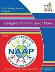 Caregiver Activity Lesson Plans: From the National Association of Activity Professionals by Scott Silknitter, Linda Amoroso, Vanessa Emm (Paperback / softback, 2015)