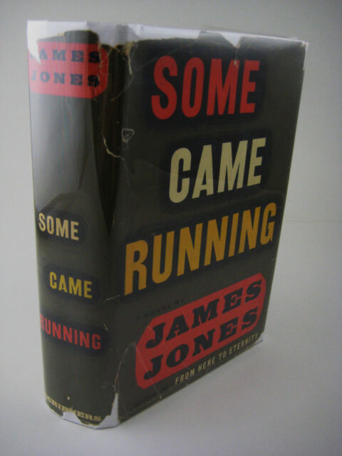 1st Edition SOME CAME RUNNING James Jones FICTION First Printing RARE CLASSIC