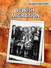 Jewish Migration by John Bliss (Paperback / softback, 2011)