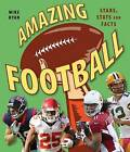 Amazing Football: Stars, STATS and Facts by Mike Ryan (Paperback / softback, 2016)