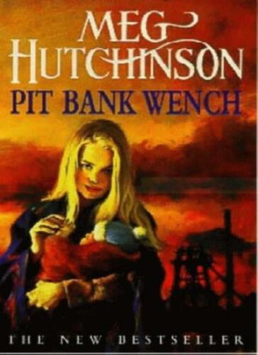 1 of 1 - Pit Bank Wench (Coronet Books) By Meg Hutchinson