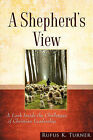 A Shepherd's View by Rufus K Turner (Paperback / softback, 2007)