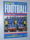 LE LIVRE D'OR DU FOOTBALL 1984 - Charles Bietry