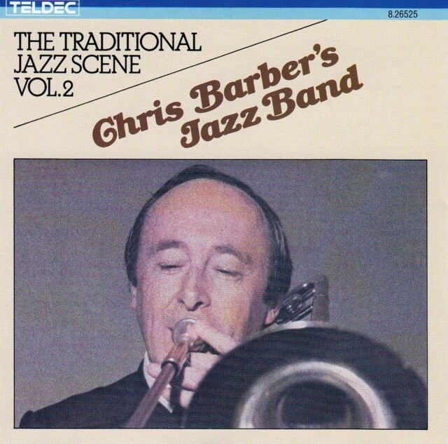 CHRIS BARBER'S JAZZ BAND : THE TRADITIONAL JAZZ SCENE VOL. 2 / CD - TOP-ZUSTAND