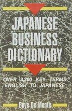 Japanese Business Dictionary: Over 3,200 Key Terms English to Japanese De Mente