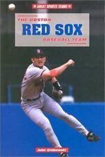 The Boston Red Sox Baseball Team (Great Sports Teams) by Grabowski, John