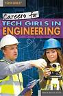 Careers for Tech Girls in Engineering by Marcia Amidon Lusted (Hardback, 2015)
