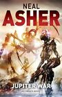 Jupiter War: An Owner Novel by Neal Asher (Hardback, 2013)