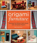 Origami Furniture: Decorate the Perfect Doll's House with 25 Stylish Projects by Duy Nguyen (Paperback, 2015)