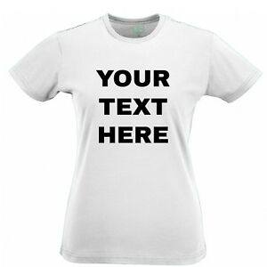 Your-Text-Here-Custom-Personalised-Printed-Womens-T-Shirt