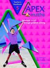 Apex Maths 5 Teacher's Handbook: Extension for all through Problem Solving by Paul Harrison, Ann Montague-Smith (Paperback, 2003)