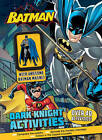 Batman Dark Knight Activities with Awesome Batman Magnet by Parragon Book Service Ltd (Mixed media product, 2016)