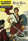 Rob Roy by Classic Comic Store Ltd (Paperback, 2016)