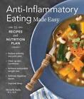 Anti-Inflammatory Eating Made Easy von Michelle Babb (2015, Taschenbuch)