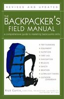 The Backpacker`s Field Manual, Revised And Updated: A Comprehensive Guide To Mas on sale