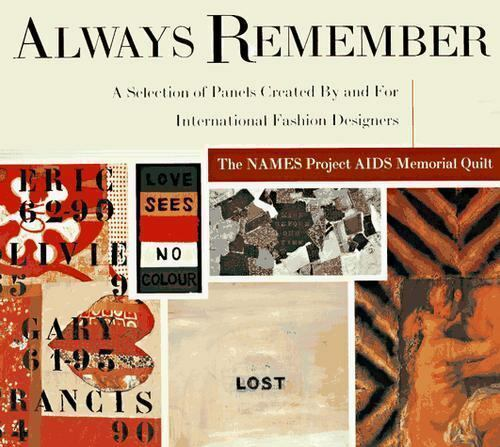 Always Remember : The Names Project AIDS Memorial Quilt A Selection of-ExLibrary
