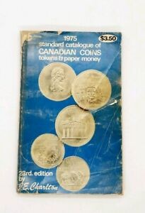 1975 Standard Catalog Of Canadian Coins Tokens And Paper Money 23rd Edition Ebay