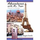 Adventures with Mr. Tape: Travels in Europe by Margaret Frances Sorrells (Paperback / softback, 2003)