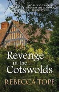 Rebecca-Tope-Revenge-en-The-Cotswolds-Tout-Neuf-B-Format-Envoi-GB