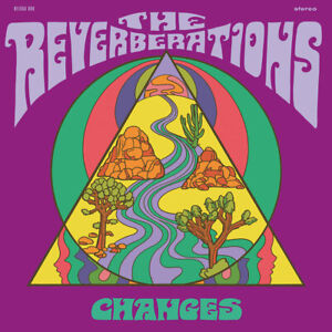 THE-REVERBERATIONS-Changes-vinyl-LP-garage-punk-psych