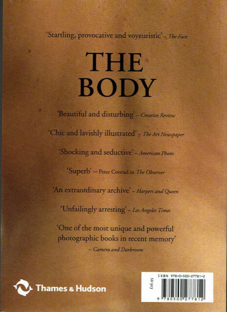 The Body: Photoworks of the Human Form by William A. Ewing (Paperback 2009)