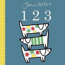 Jane Foster's 123 by Jane Foster (Board book, 2015)