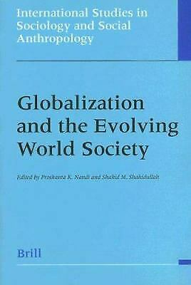 Globalization and the Evolving World Society by Nandi, Proshanta K.