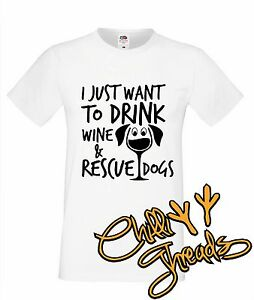 f905b825540 I just want to drink wine   rescue dogs T-shirt premium t shirt pet ...