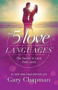 5 Love Languages: The Secret to Love That Lasts, the by Gary Chapman (Paperback)