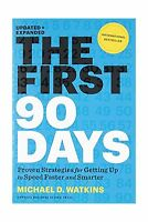The First 90 Days: Proven Strategies For Getting Up To Speed Fa... Free Shipping