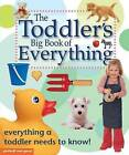 The Toddler's Big Book of Everything by Chez Picthall (Hardback, 2010)