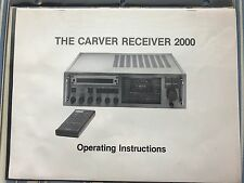 Original -- The Carver Receiver 2000 Operating Instructions  Owners Manual