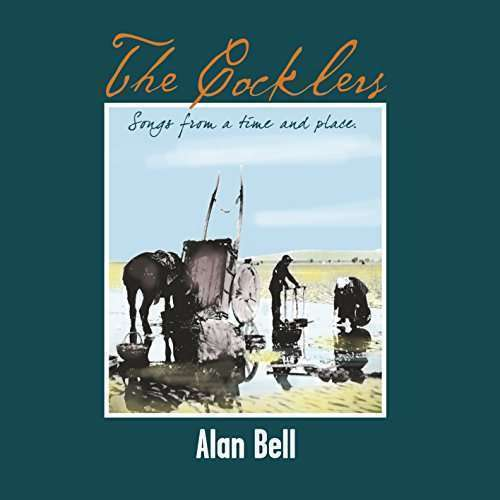 Bell Alan - Cocklers The New CD