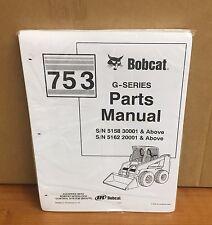 Bobcat 753 753g Skid Steer Parts Manual Book 6900984 Free Priority Shipping
