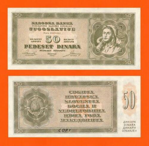infobiro  UNC Yugoslavia 50 Dinar 1950 Reproductions