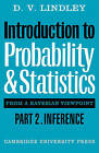 Introduction to Probability and Statistics from a Bayesian Viewpoint, Part 2, Inference by D. V. Lindley (Paperback, 1980)