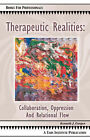 Therapeutic Realities: Collaboration, Oppression and Relational Flow by Kenneth (Paperback, 2006)